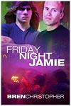 Friday Night Jamie